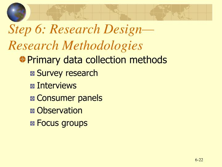 Step 6: Research Design—Research Methodologies