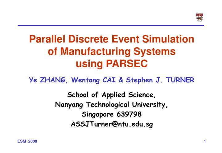parallel discrete event simulation of manufacturing systems using parsec n.