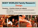 body worlds family research design