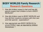 body worlds family research research questions2
