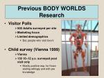 previous body worlds research
