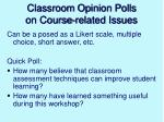 classroom opinion polls on course related issues