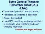 some general things to remember about cats ltas