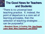 the good news for teachers and students
