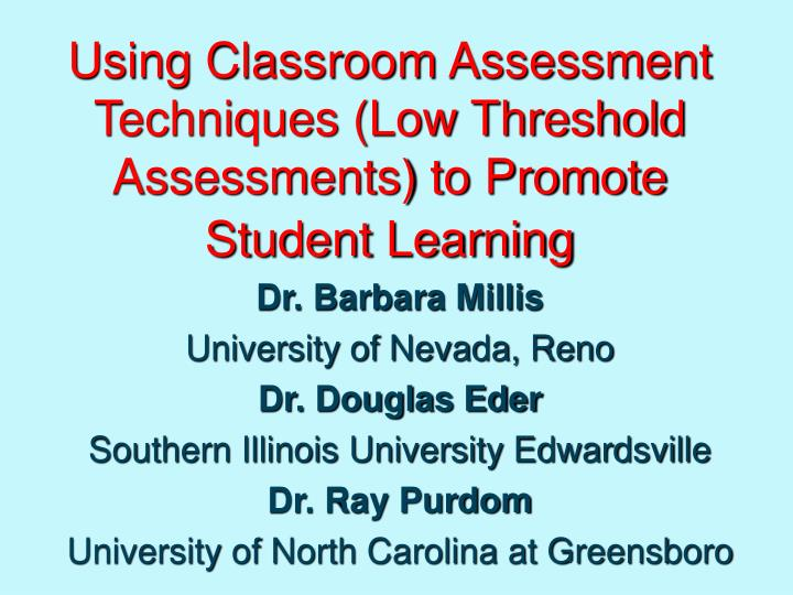 using classroom assessment techniques low threshold assessments to promote student learning n.