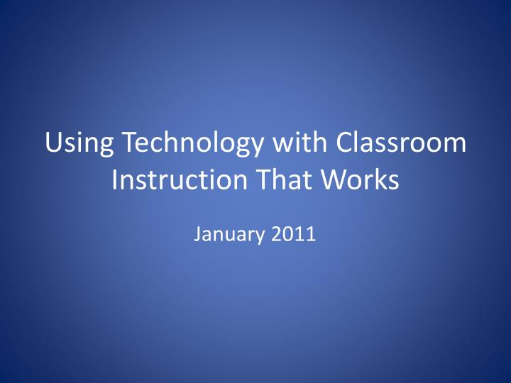 using technology with classroom instruction that works n.