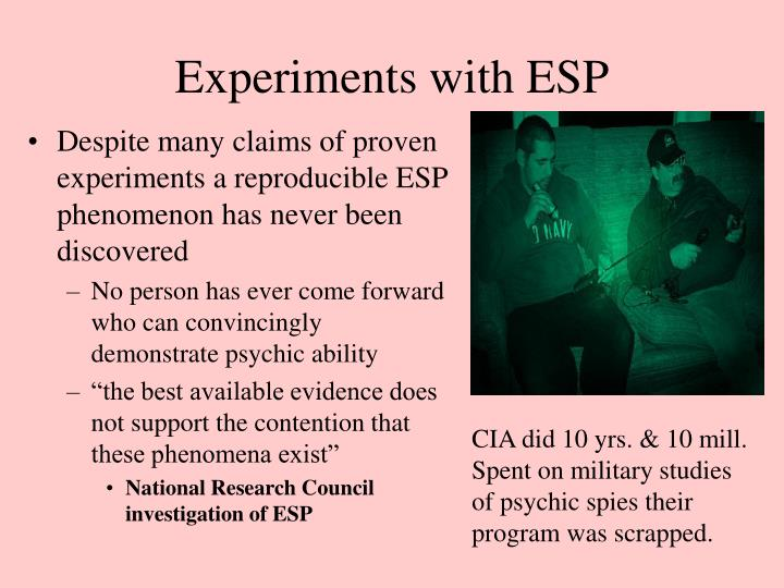 Experiments with ESP