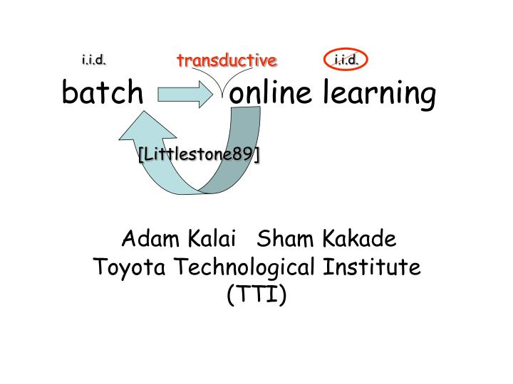 batch online learning n.