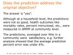 does the prediction address the original objective
