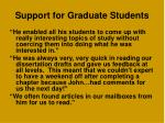support for graduate students