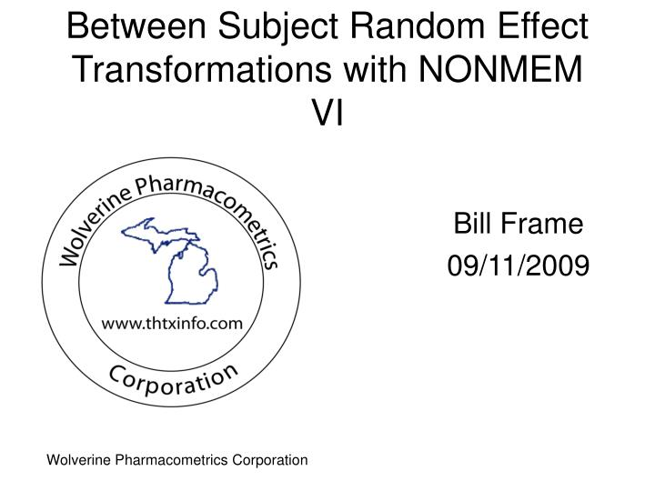 between subject random effect transformations with nonmem vi n.