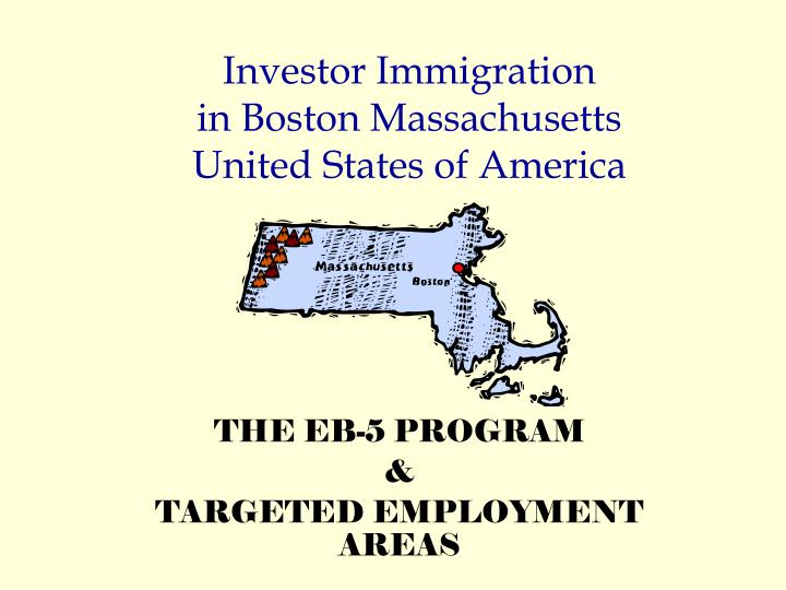 investor immigration in boston massachusetts united states of america n.
