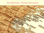 the oldest city the best universities