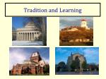 tradition and learning