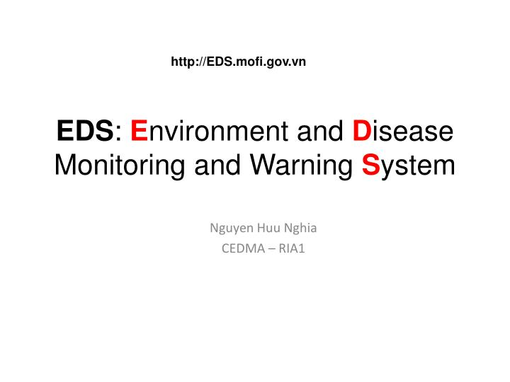 eds e nvironment and d isease monitoring and warning s ystem n.