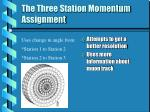 the three station momentum assignment