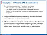 example 3 itar and ear consolidation