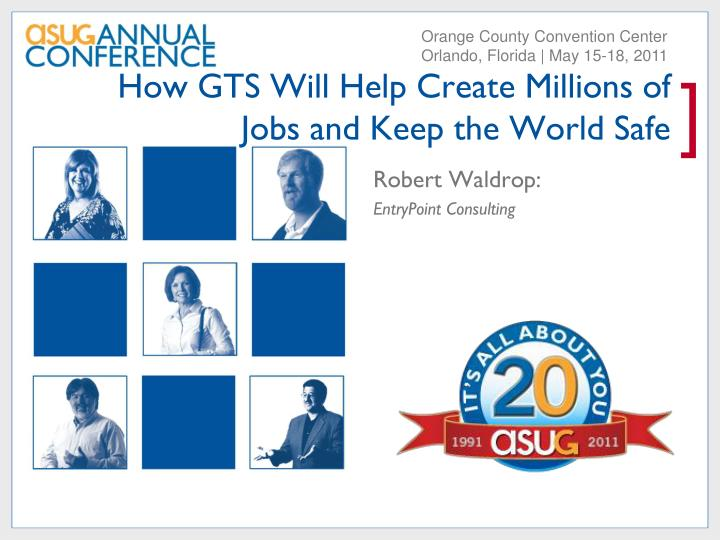 how gts will help create millions of jobs and keep the world safe n.