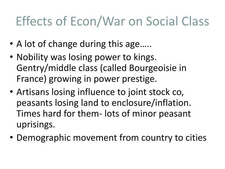 Effects of Econ/War on Social Class