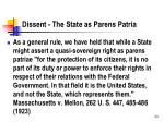 dissent the state as parens patria