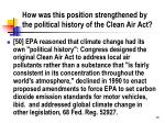how was this position strengthened by the political history of the clean air act