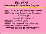 esl star elementary extended day program