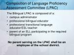 composition of language proficiency assessment committee lpac