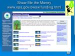 show me the money www epa gov owow funding html