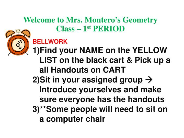 welcome to mrs montero s geometry class 1 st period n.