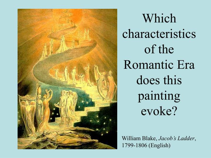 the characteristics of the romanticism in The fourteen characteristics of romanticism 1 medievalism - looking on the past to a simpler lifestyle (the good ole days) ''written in the close of spring'' by charlotte smith.