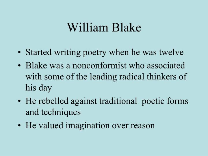 an analysis of the romantic period written by william blake English- romantic period study guide by cwilkirson includes 88 questions  william blake the tyger william  lyric poem written in praise of a person or.