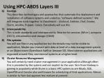 using hpc abds layers iii