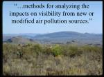 methods for analyzing the impacts on visibility from new or modified air pollution sources
