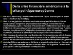 de la crise financi re am ricaine la crise politique europ enne