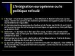l int gration europ enne ou le politique refoul