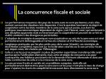 la concurrence fiscale et sociale