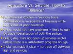 agriculture vs services how to balance1