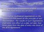emergency safeguard measures esm