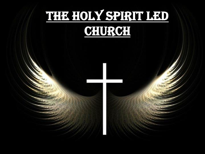 the holy spirit led church n.