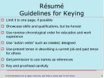 r sum guidelines for keying