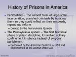 history of prisons in america