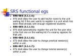 srs functional egs