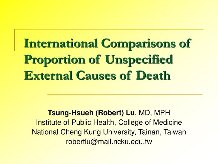 international comparisons of proportion of unspecified external causes of death n.