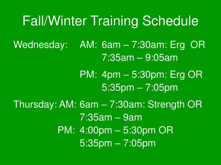 Fall/Winter Training Schedule