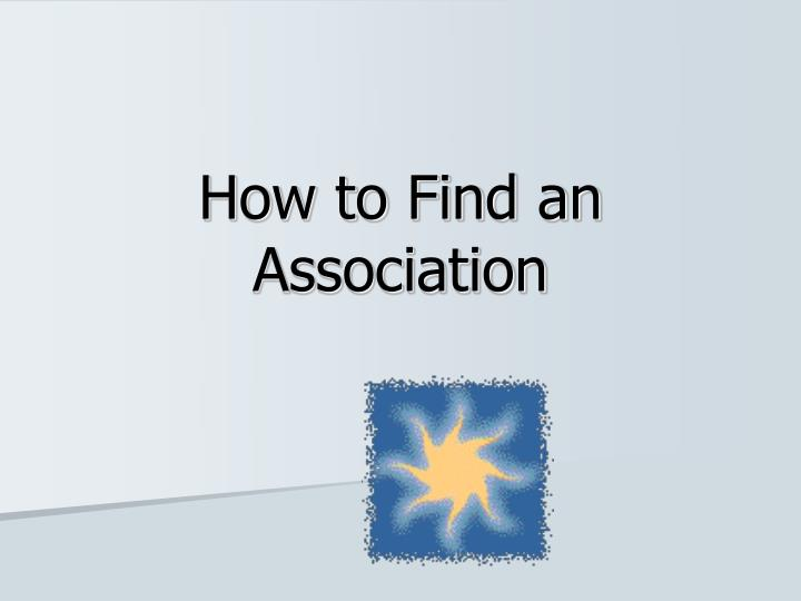 how to find an association n.