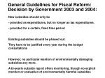 general guidelines for fiscal reform decision by government 2003 and 2004