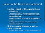 labor in the new era continued