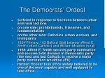 the democrats ordeal