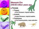 mesozoic era 248 65 million years ago