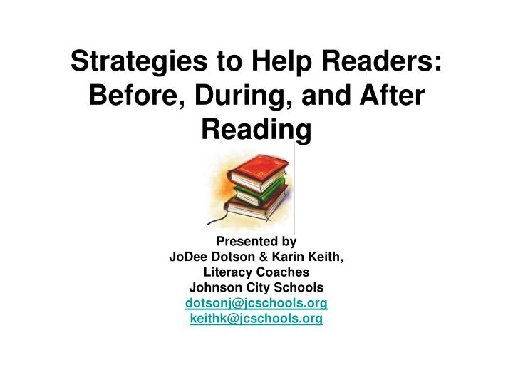 strategies to help readers before during and after reading n.